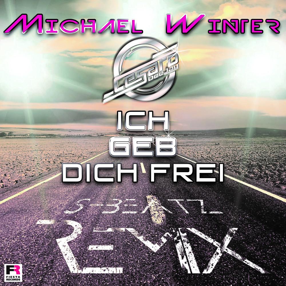 Michael Winter Ich Geb Dich Frei - MHR24 - My-Hitradio24