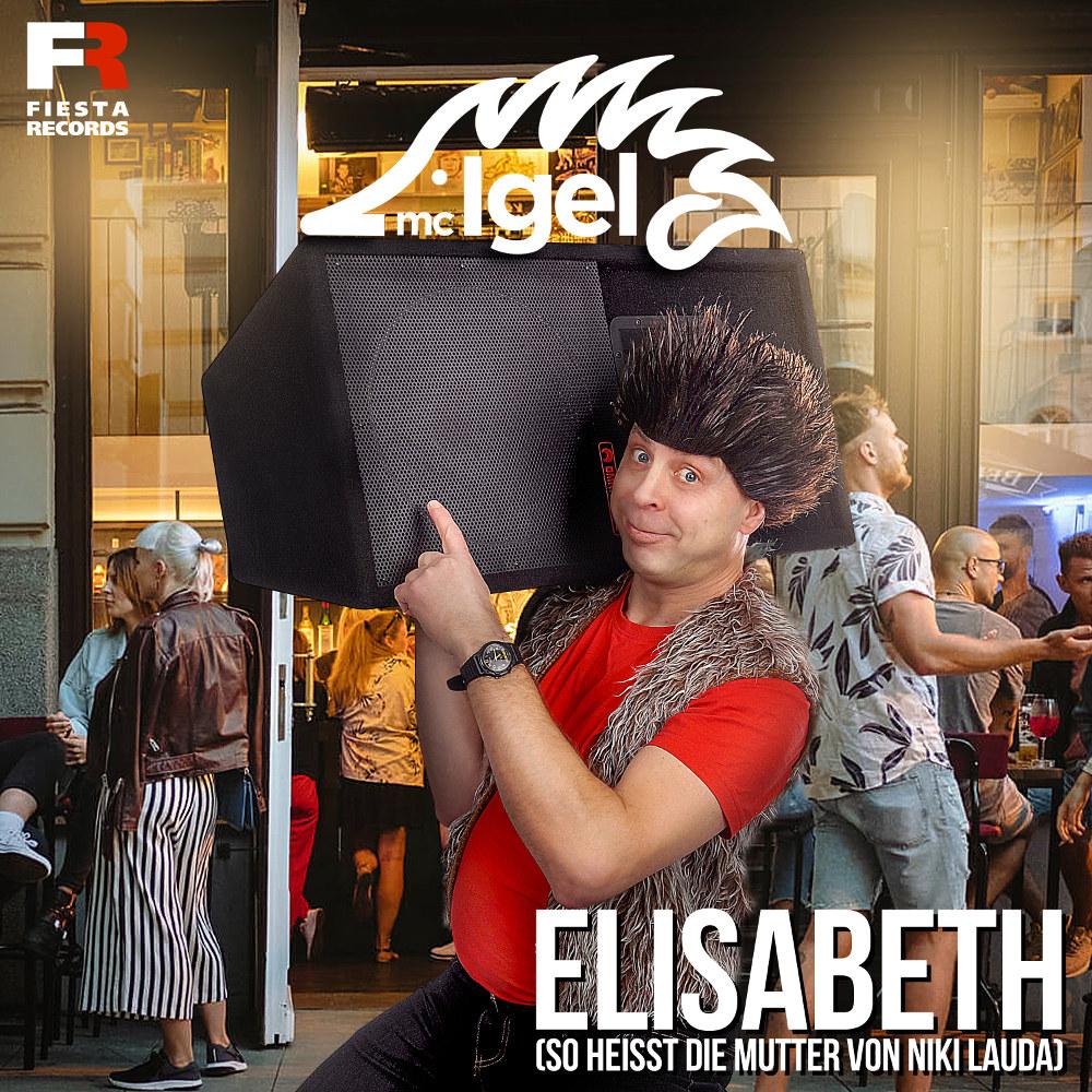 MC Igel Elisabeth (So Heißt Die Mutter Von Niki Lauda)