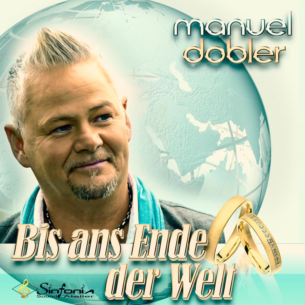 Manuel Dobler Bis Ans Ende Der Welt 2019
