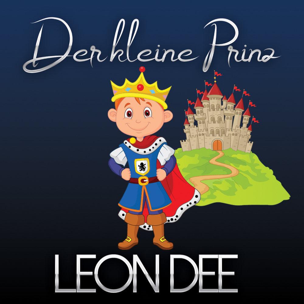 Leon Dee Der Kleine Prinz