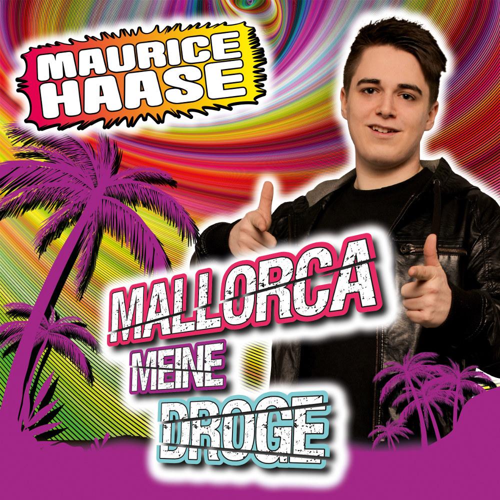 Maurice Haase Mallorca Meine Droge