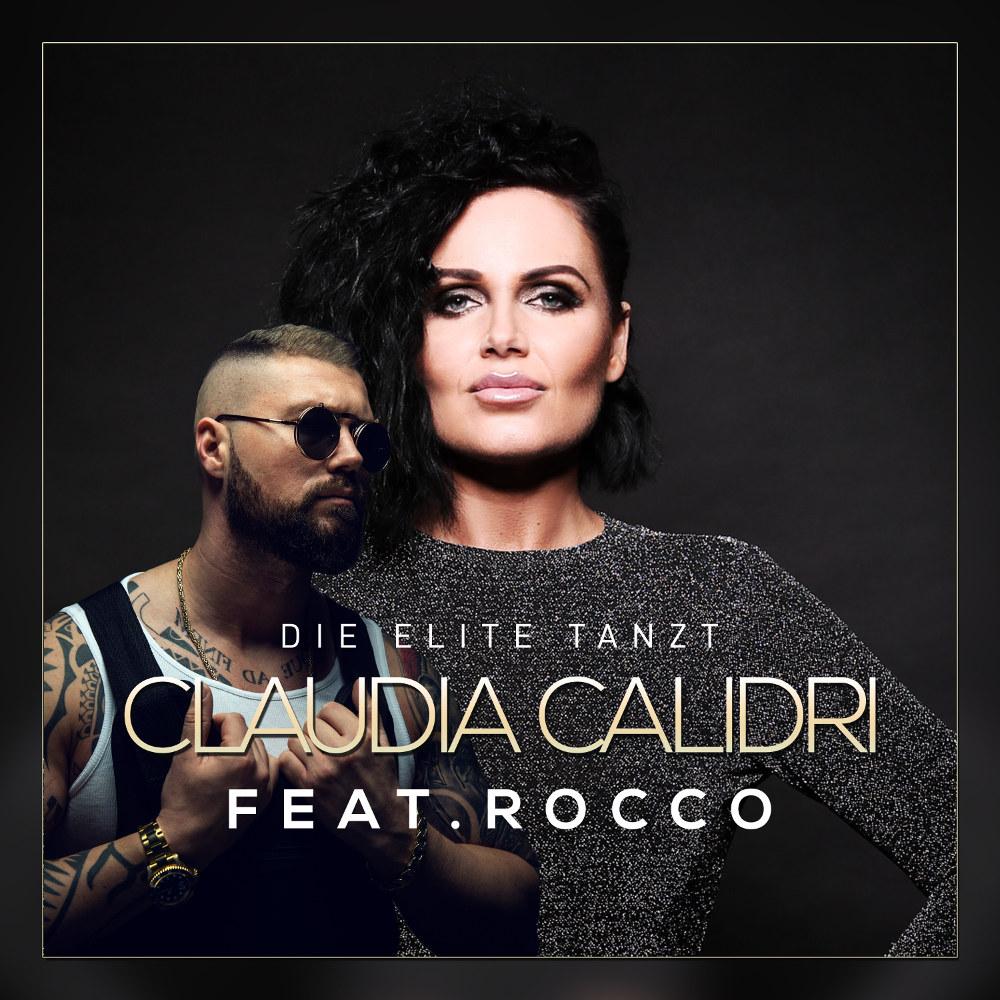 Claudia Calidri feat. Rocco Die Elite Tanzt