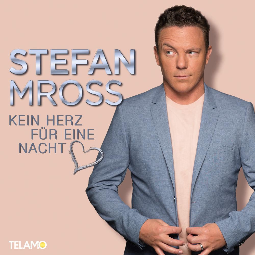 Stefan Mross Kein Herz Für Eine Nacht