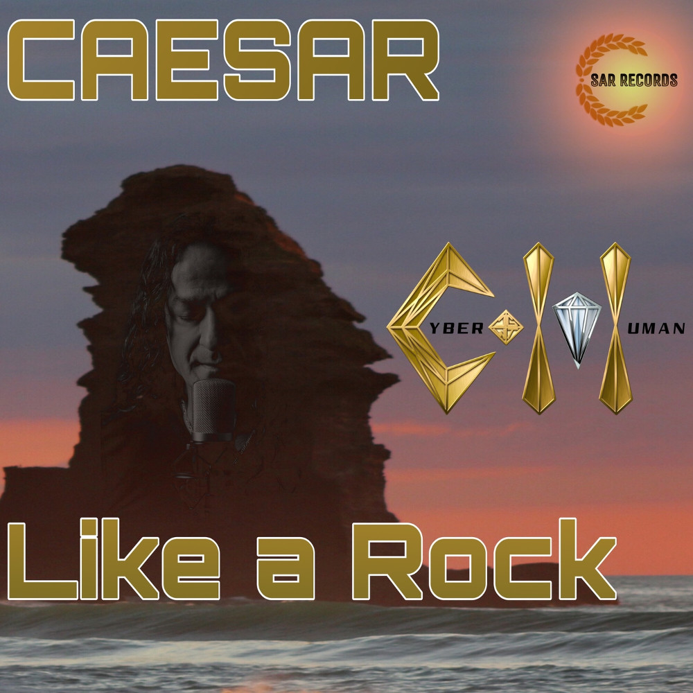 Caesar & Cyber Human Like A Rock