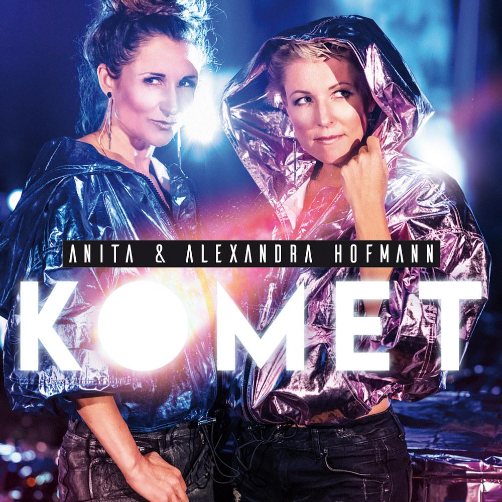 Anita & Alexandra Hofmann Komet