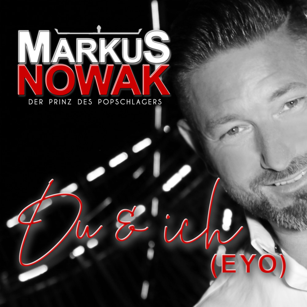 Markus Nowak Du Und Ich (Eyo)