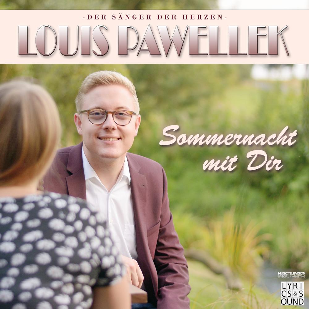 Louis Pawellek Sommernacht Mit Dir