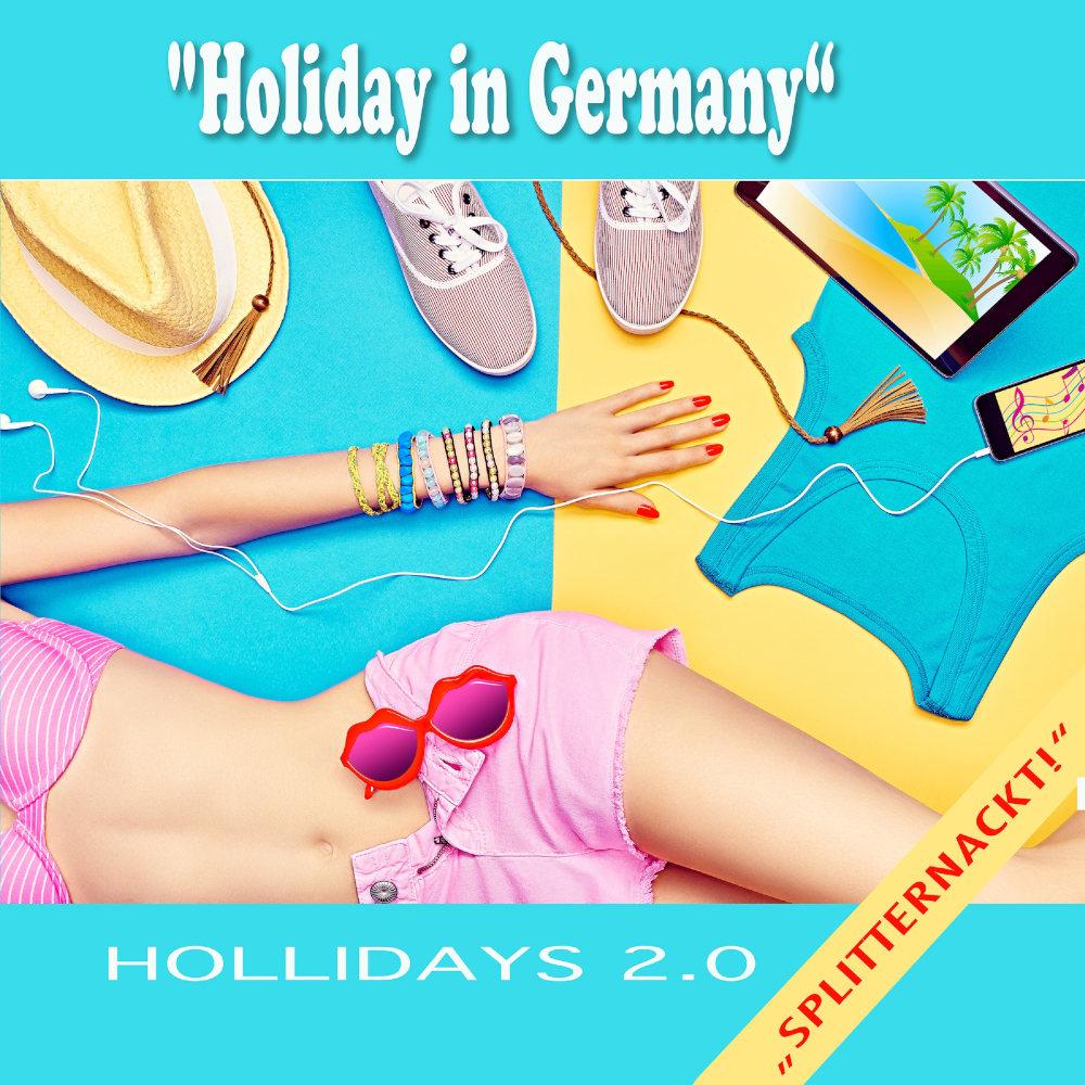 Hollidays 2.0 Holiday In Germany (Splitternackt)