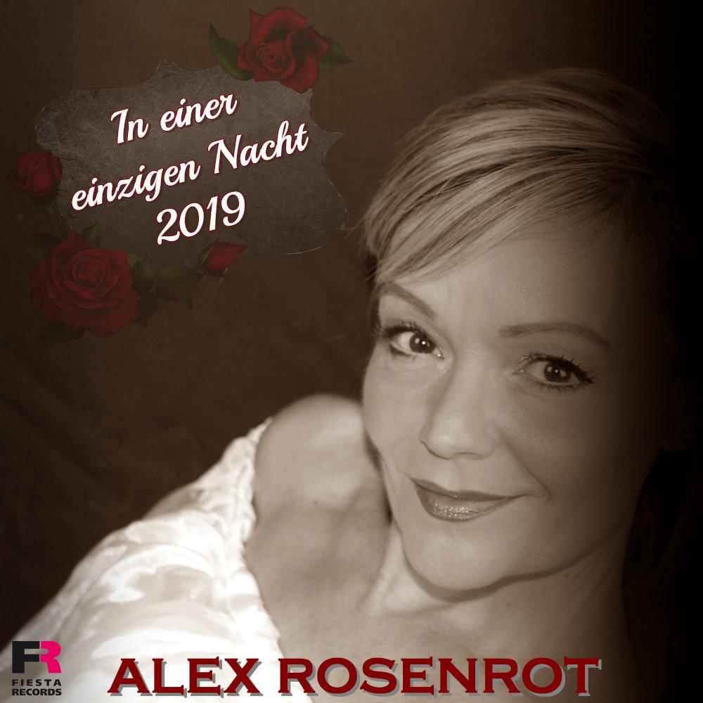 Alex Rosenrot In Einer Einzigen Nacht (2019)