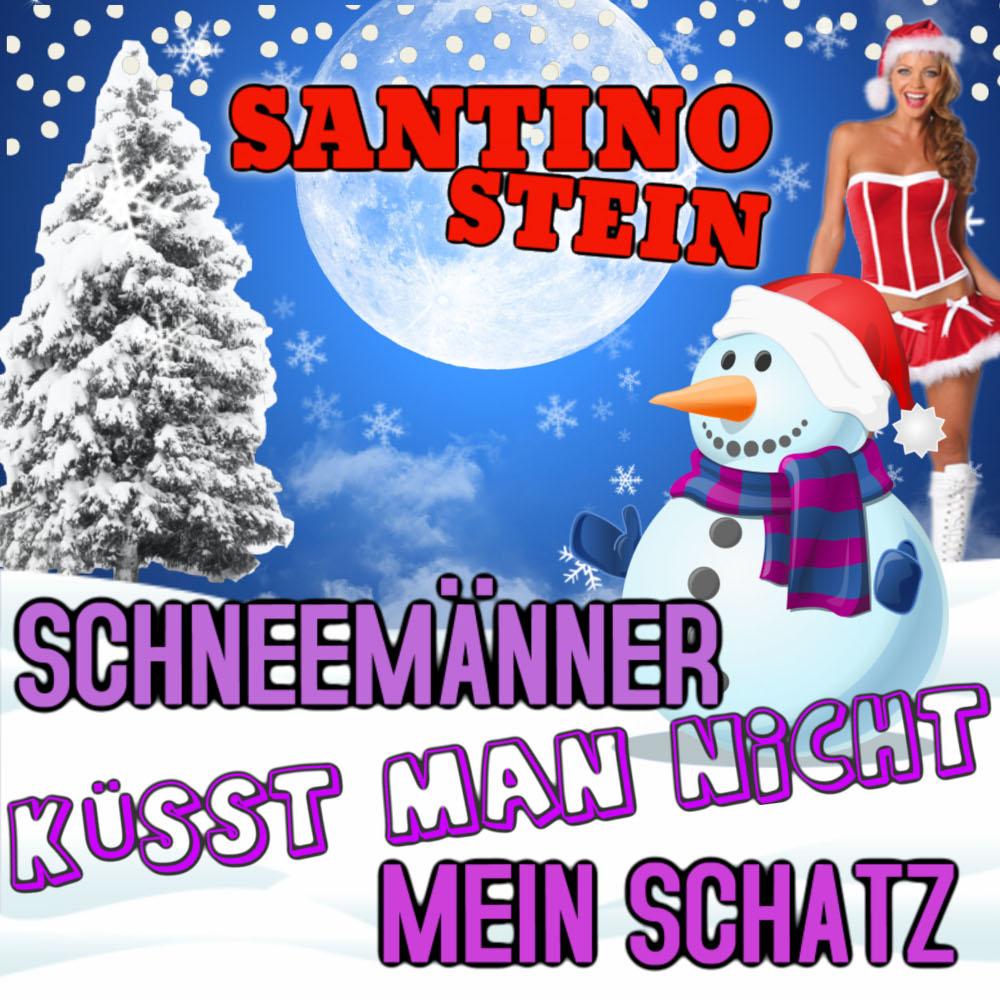 Santino Stein Schneemänner Küsst Man Nicht Mein Schatz