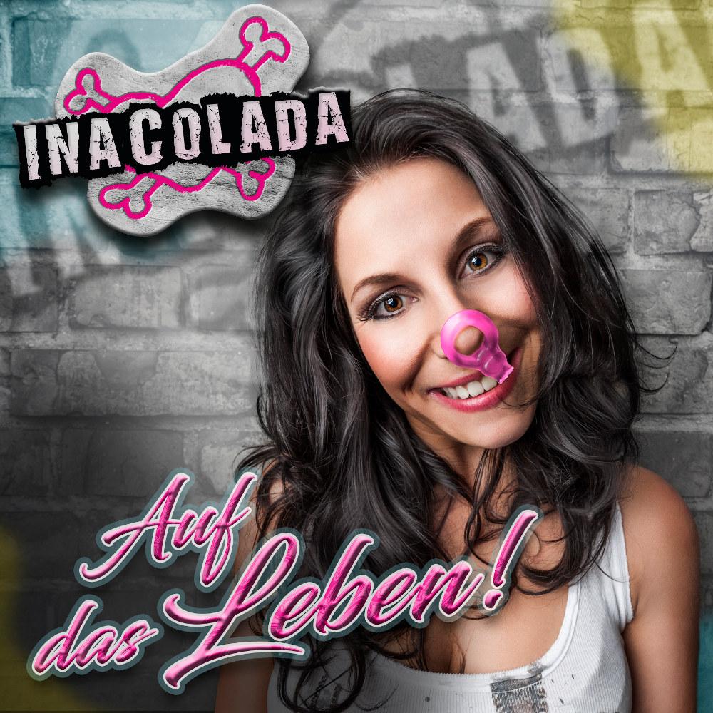 Ina Colada Auf Das Leben