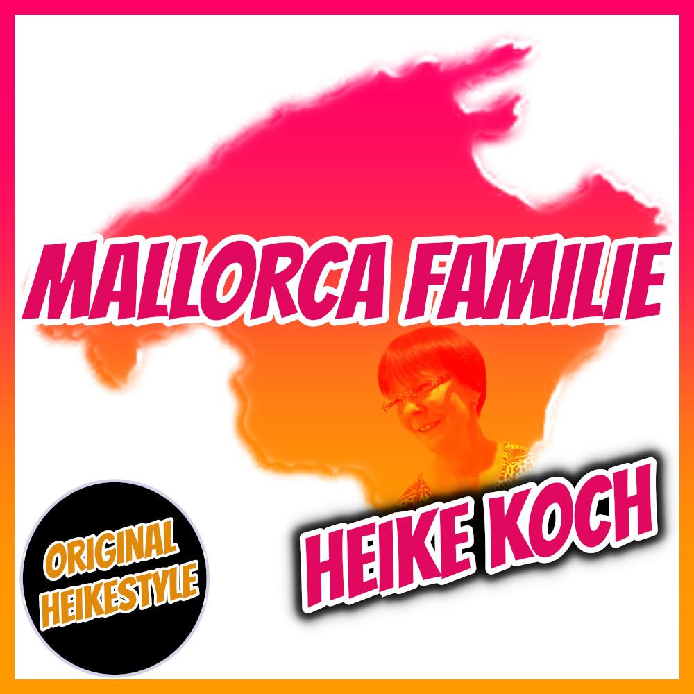 Heike Koch Mallorca Familie (Heikestyle)