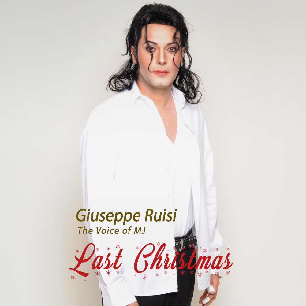 Giuseppe Ruisi (The Voice Of MJ) Last Christmas