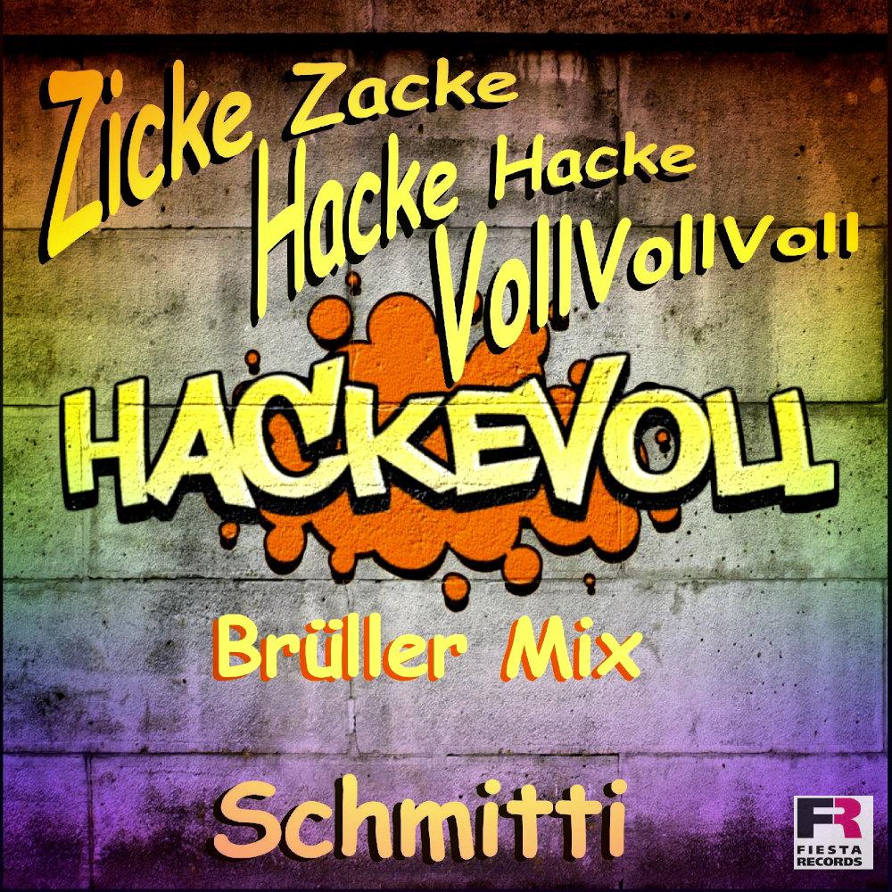 Schmitti Zicke Zacke Hacke Hacke Voll Voll Voll