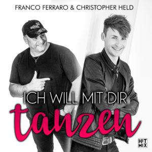 Franco Ferraro & Christopher Held Ich Will Mit Dir Tanzen