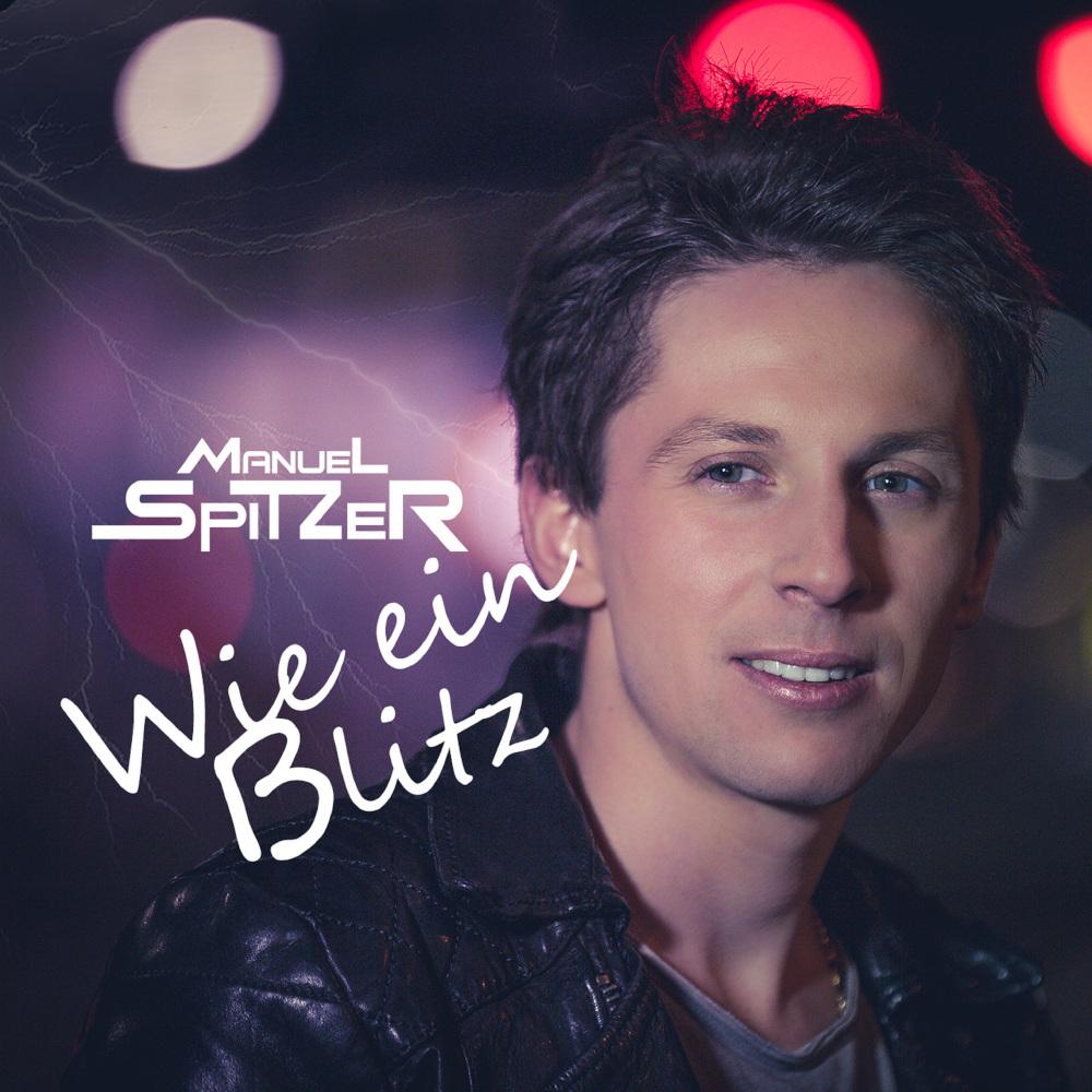 Manuel Spitzer Wie Ein Blitz
