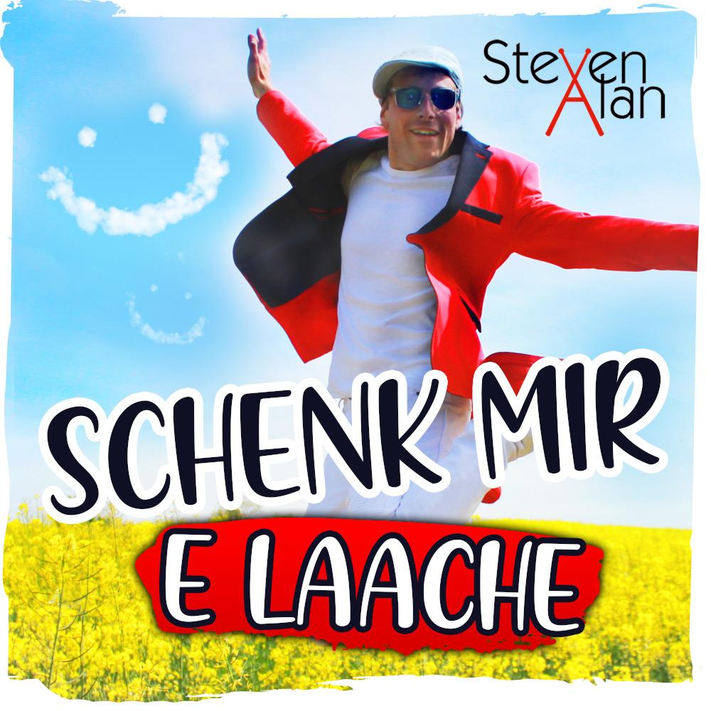 Steven Alan Schenk Mir Ein Lachen / Schenk Mir E Laache