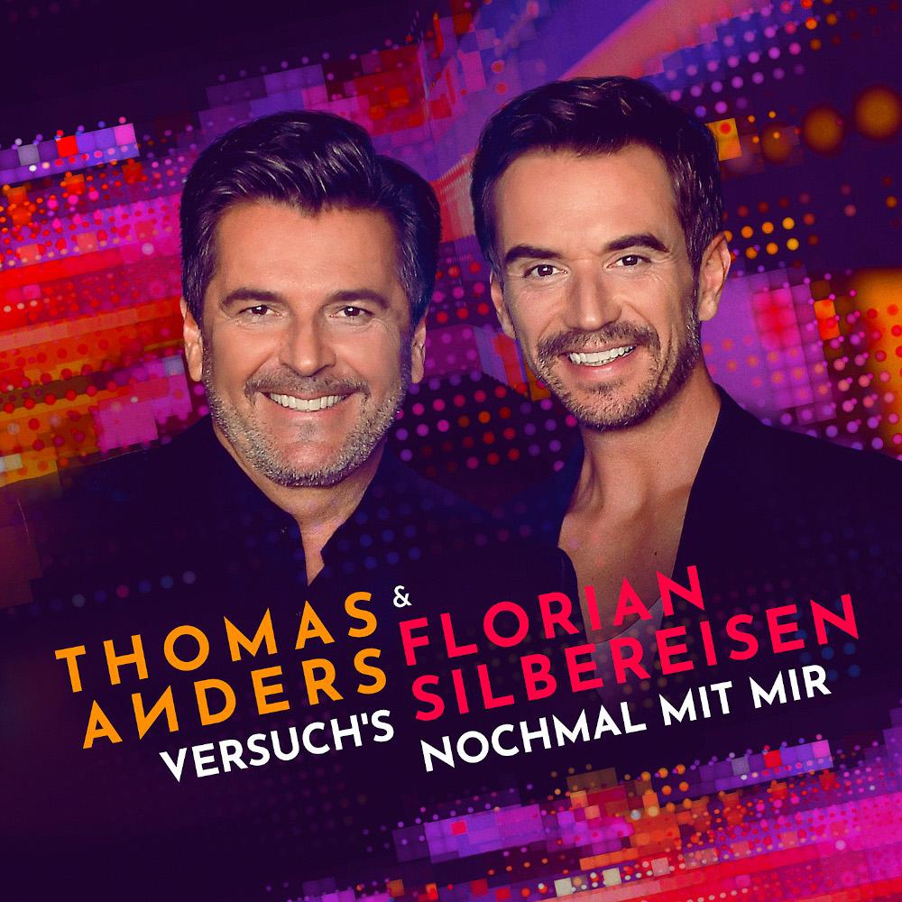 Thomas Anders & Florian Silbereisen Versuch`s Nochmal Mit Mir