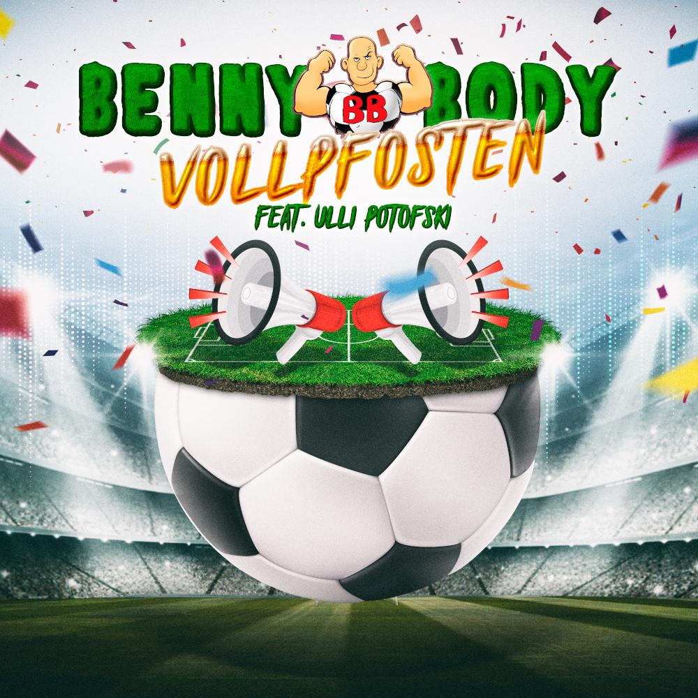 Benny Body feat. Ulli Potofski Vollpfosten