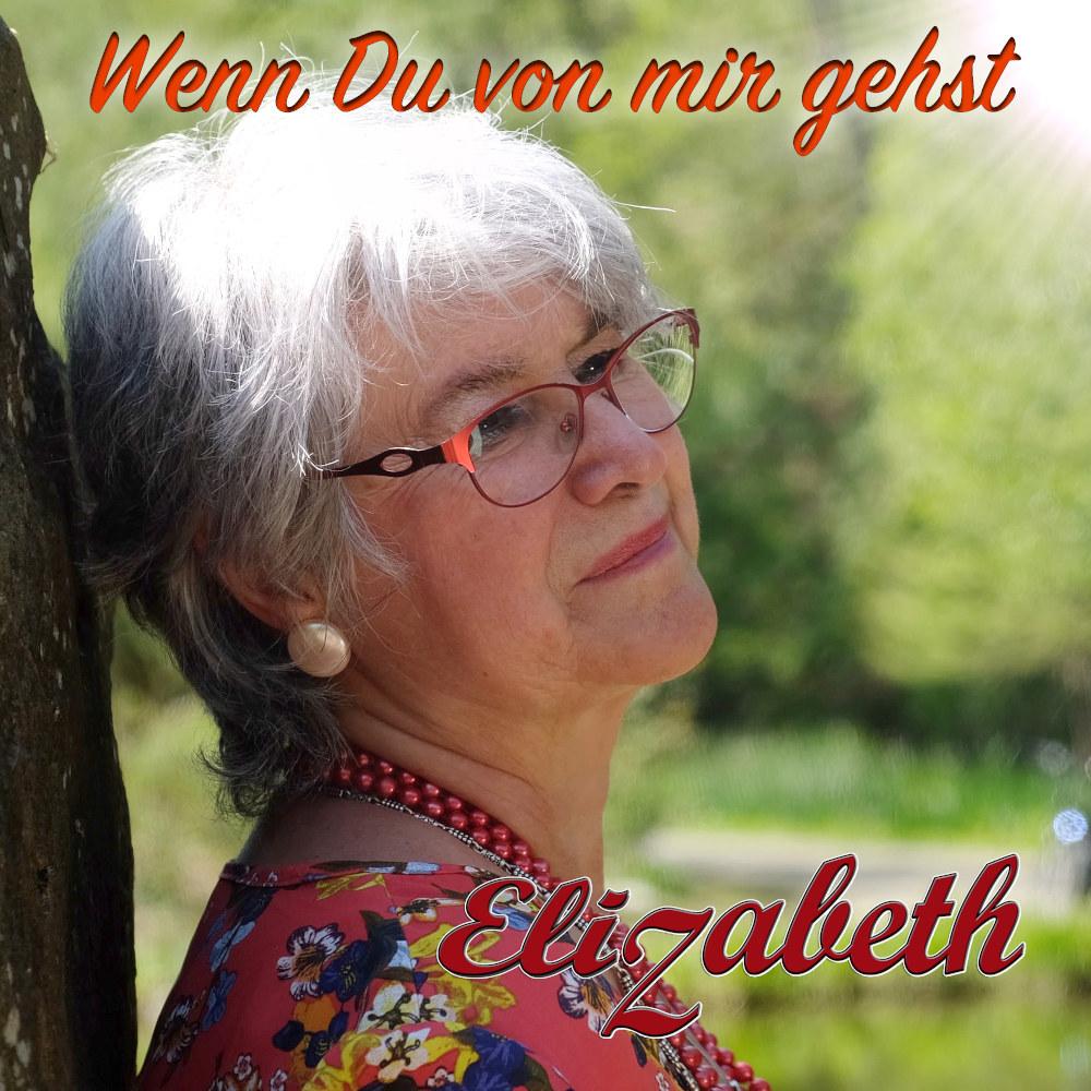 Elizabeth Wenn Du Von Mir Gehst