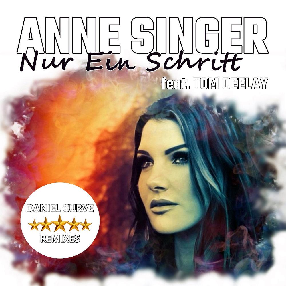 Anne Singer feat. Tom Deelay Nur Ein Schritt
