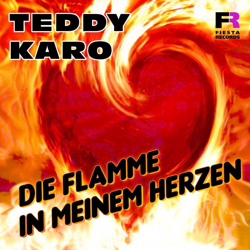 Teddy Karo Die Flamme In Meinem Herzen