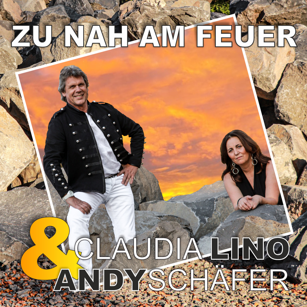 Andy Schäfer & Claudia Lino Zu Nah Am Feuer