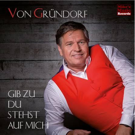 Von Gründorf Gib zu du stehst auf mich