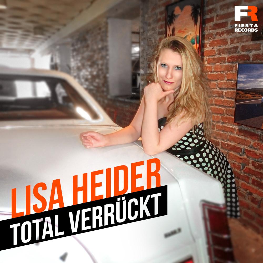 Lisa Heider Total Verrückt
