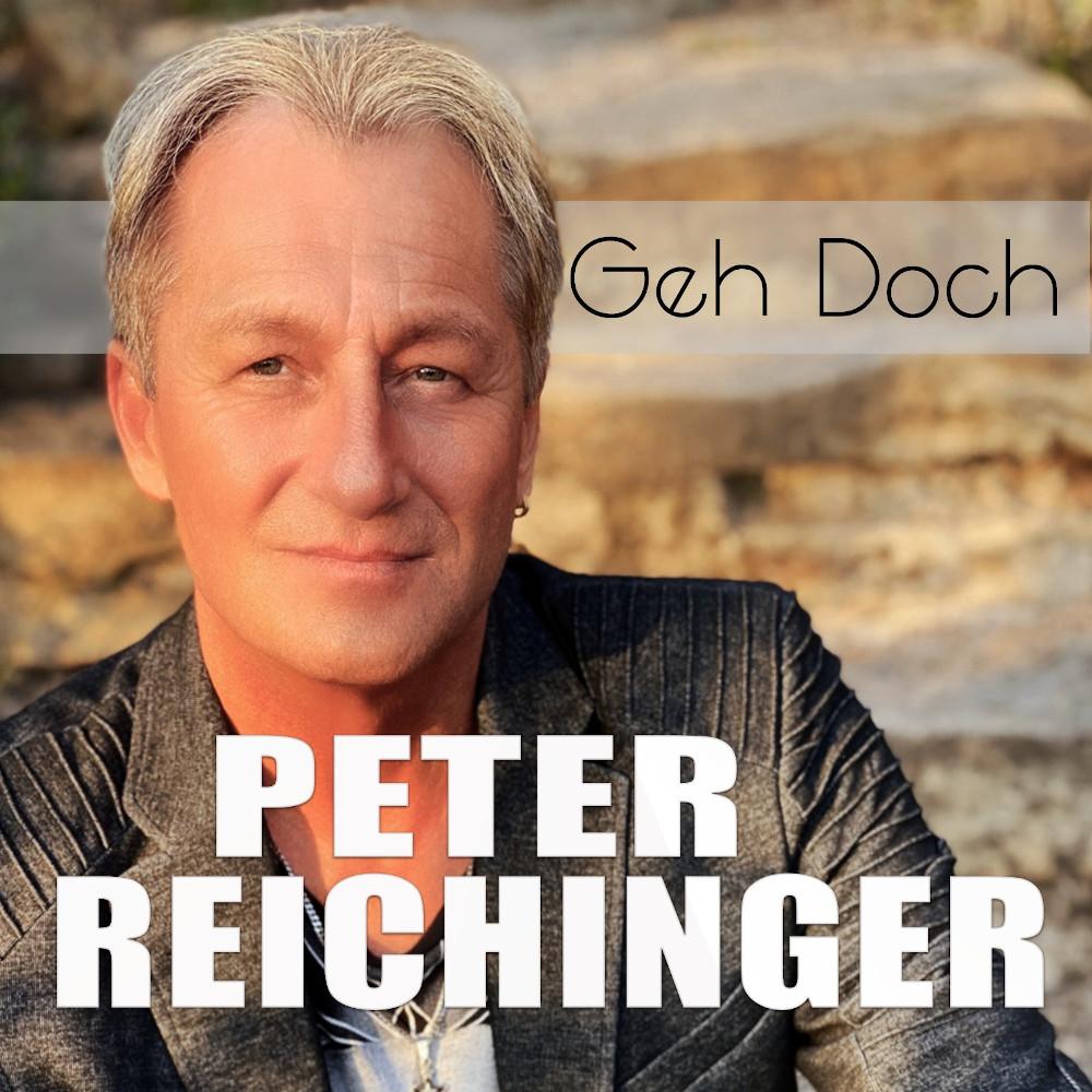 Peter Reichinger Geh Doch