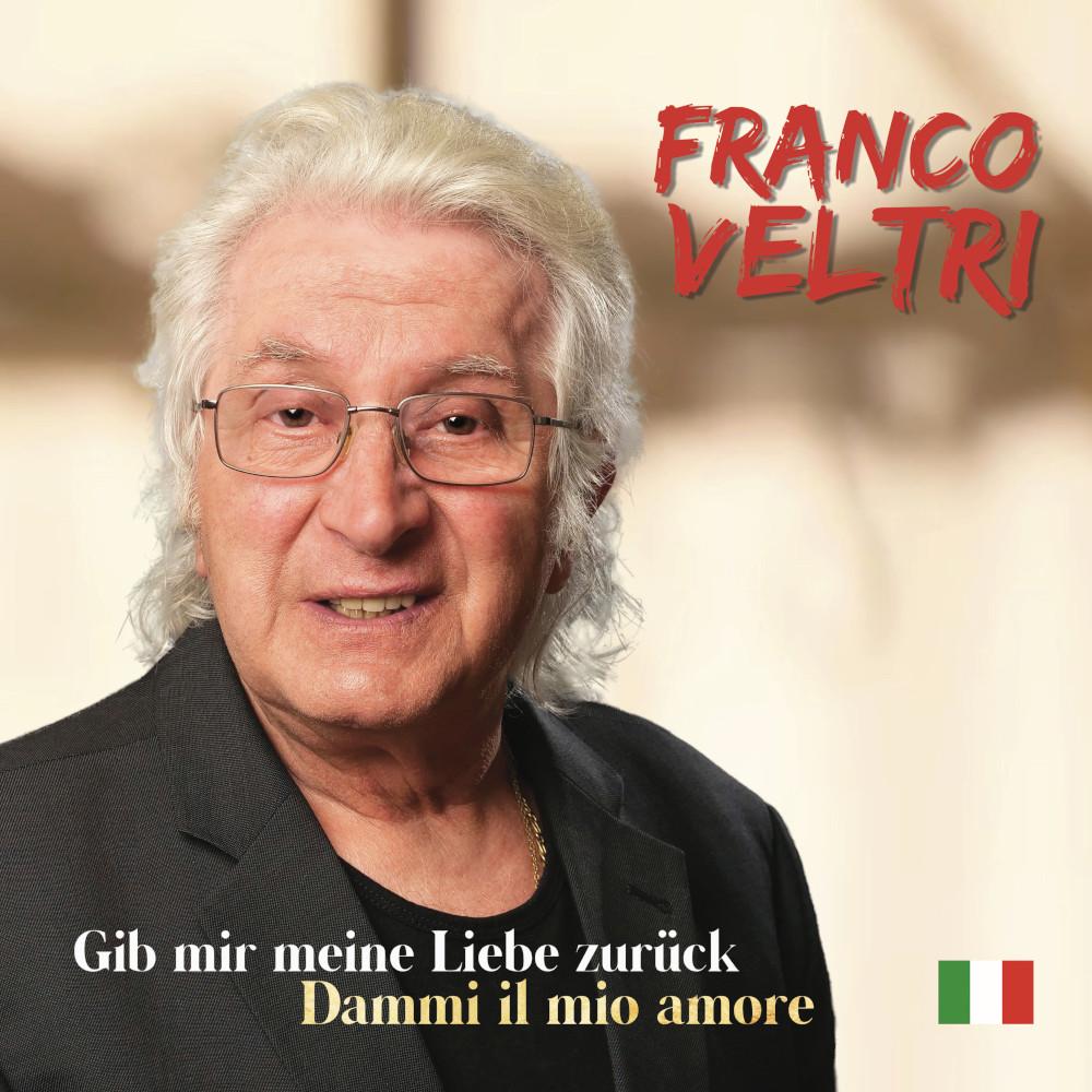 Franco Veltri Gib Mir Meine Liebe Zurück