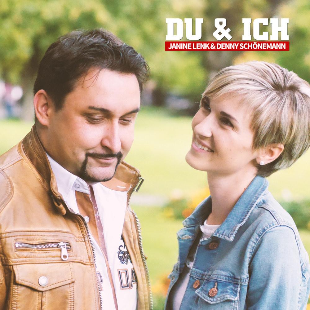 Janine Lenk & Denny Schönemann Du & Ich