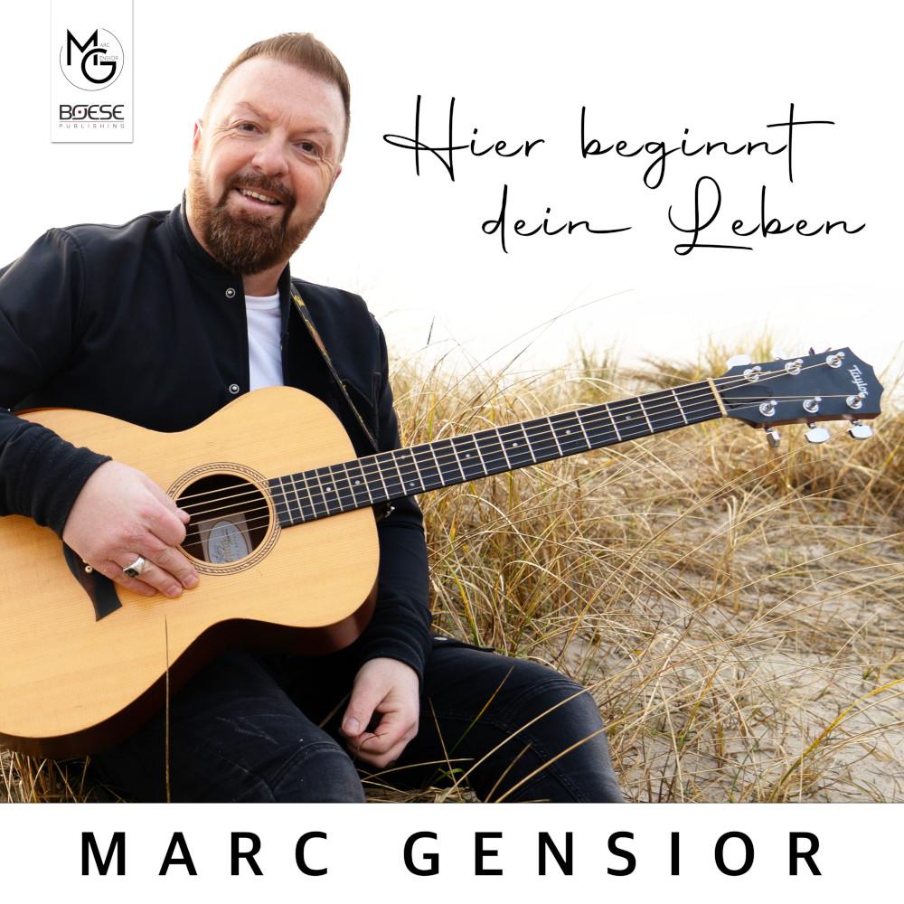Marc Gensior Hier beginnt dein Leben