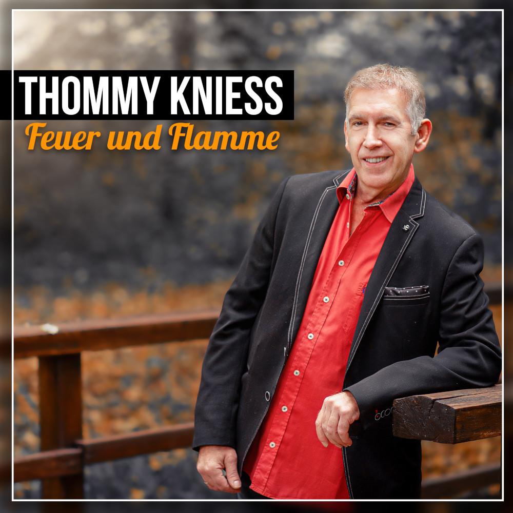 Thommy Kniess Feuer und Flamme