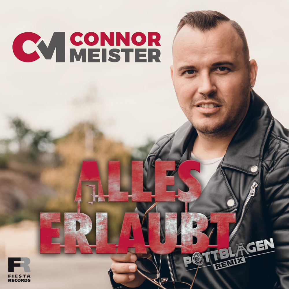 Connor Meister Alles Erlaubt (Pottblagen Remix)