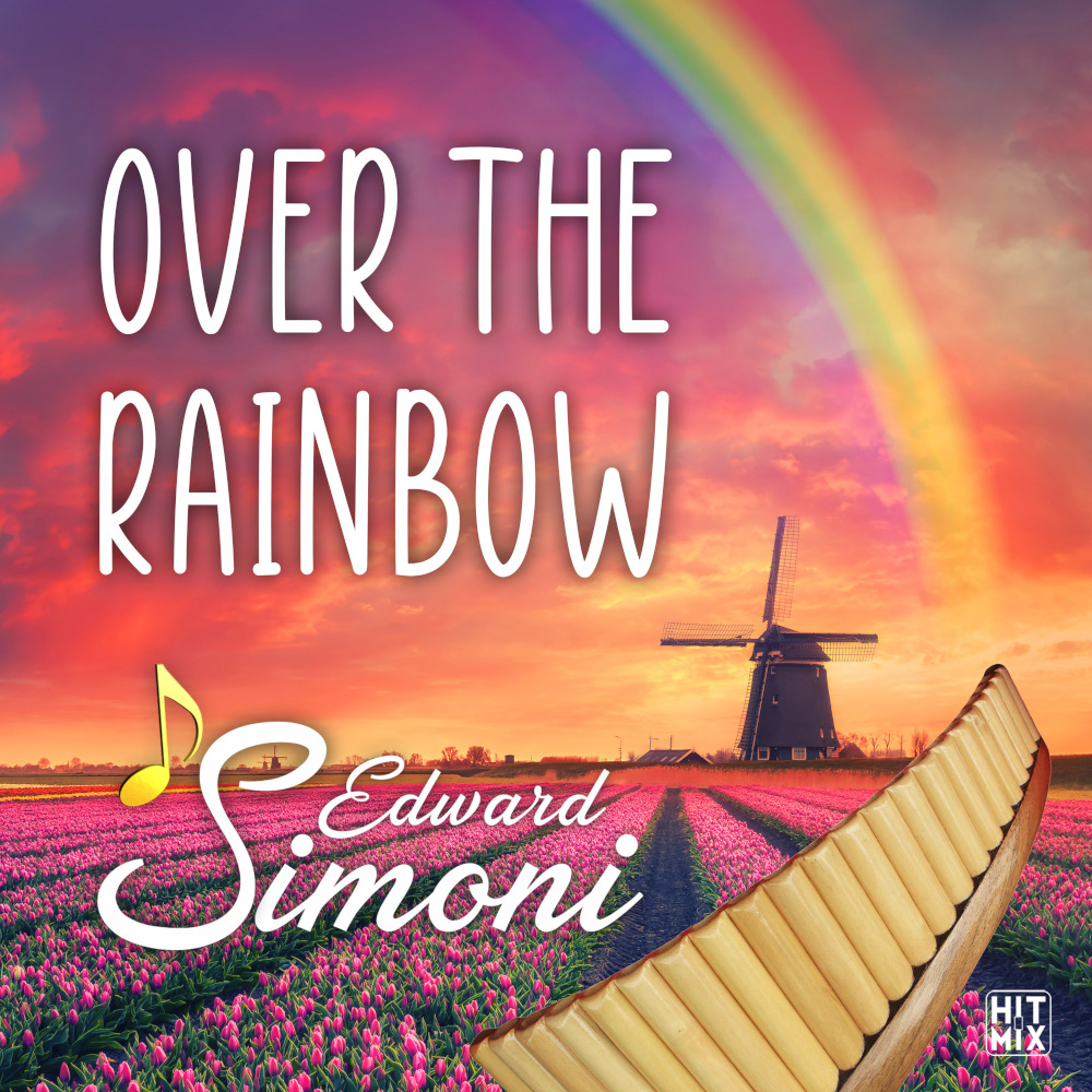 Edward Simoni Over The Rainbow
